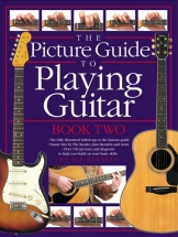 Bennett Joe - The Picture Guide To Playing Guitar - Book 2 - Guitar