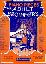 Piano Pieces For Adult Beginners - Piano Solo