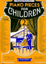 Piano Pieces For Children Volume 2 - Piano Solo