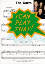 Corrs - The Corrs - I Can Play That! - Lyrics And Chords