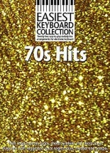Easiest Keyboard Collection 70s Hits - Melody Line, Lyrics And Chords