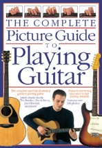 Bennett Joe - The Complete Picture Guide To Playing Guitar - Guitar