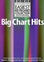 Easiest Keyboard Collection - Big Chart Hits - Melody Line, Lyrics And Chords