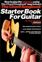 The Chord Songbook Starter Book For Guitar - Guitar