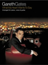 Gareth Gates - What My Heart Wants To Say - Pvg