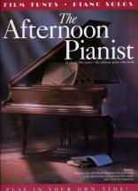 Afternoon Pianist 21 Film Tunes - Piano Solos