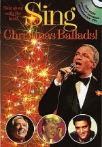 Sing Christmas Ballads! + Cd - Melody Line, Lyrics And Chords