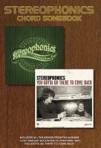 Stereophonics - Stereophonics - You Gotta Go There To Come Back And J.e.e.p Chord Songbook