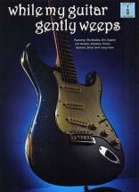 While My Guitar Gently Weeps - Guitar Tab