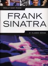 Sinatra Frank - Really Easy Piano - 21 Classic Songs