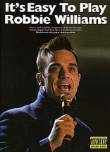 It's Easy To Play Robbie Williams - Pvg
