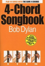 Bob Dylan 4-chord Songbook - Lyrics And Chords