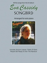 Eva Cassidy Songbird - Arranged - Piano Solo