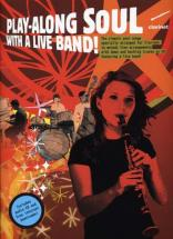 Play Along Soul With A Live Band + Cd - Clarinet