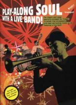 Play Along Soul With A Live Band Trumpet + Cd