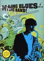 Play Along Blues With A Live Band + Cd - Alto Sax