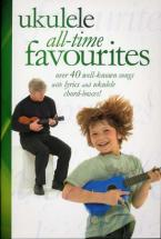 Ukulele All-time Favourites 40 Songs