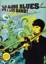 Play Along Blues With A Live Band + Cd - Trombone