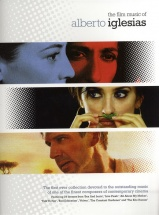 The Film Music Of Alberto Iglesias - Piano Solo