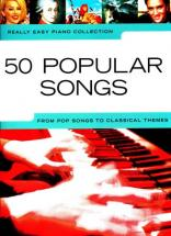 Really Easy Piano - 50 Popular Songs Pop To Classical