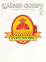 The Kaiser Chiefs - Off With Their Heads - Voice And Guitar - Guitar Tab