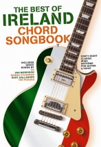 The Best Of Ireland Chord Songbook - Lyrics And Chords