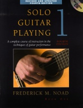 Noad Frederick M. - Solo Guitar Playing, Book 1 - A Complete Course Of Instruction In The Techniques