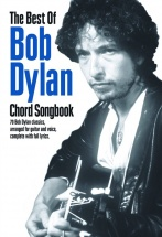 The Best Of Bob Dylan Chord Songbook - Lyrics And Chords