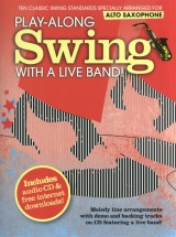 Play-along Swing With A Live Band! + Cd - Alto Saxophone
