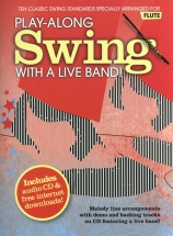 Play-along Swing With A Live Band! Flute - Flute