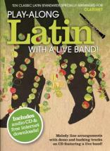 Play Along Latin With A Live Band + Cd - Clarinet