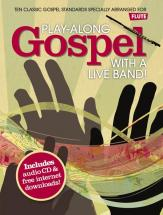 Play Along Gospel With A Live Band + Cd - Flute