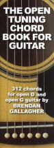 Brendan Gallagher The Open Tuning Chord Book For Guitar - Guitar