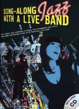 Sing Along Jazz With A Live Band + Cd - Chant