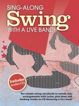 Sing Along Swing With A Live Band + Cd - Chant