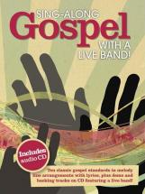 Sing Along Gospel With A Live Band + Cd - Chant