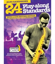 24 PLAY ALONG STANDARDS - ALTO SAXOPHONE