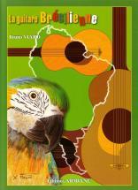 Viard Bruno - La Guitare Bresilienne