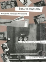 Zanchetta Stefano - 4 Pieces - Violon and Piano