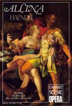 Haendel Georg Friedrich - Alcina - L'avant Scene Opera N�130