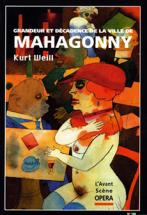 WEILL KURT - MAHAGONNY - L'AVANT SCENE OPERA N�166