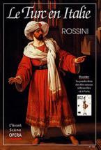 Rossini Gioacchino - Le Turc En Italie - L'avant Scene Opera N°169