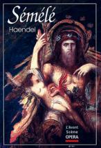Haendel Georg Friedrich - Semele - L'avant Scene Opera N°171