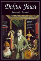 Busoni Ferruccio - Doktor Faust - L'avant Scene Opera N°193