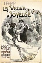 LEHAR FRANZ - LA VEUVE JOYEUSE - L'AVANT SCENE OPERA N�45