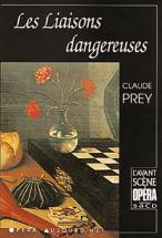 Prey Claude - Les Liaisons Dangereuses - L'avant Scene Opera N°5a
