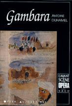 Duhamel Nicolas - Gambara - L'avant Scene Opera N°7