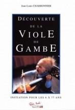 Charbonnier J.l. - Decouverte De La Viole De Gambe