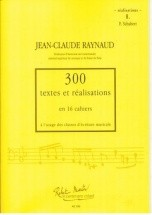 Raynaud - 300 Textes Et Realisations Cahier 8 - Realisations
