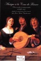 Charbonnier J.l. - Musique A La Cour De France